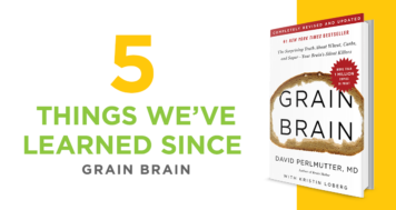 5 Things We've Learned Since The Release of Grain Brain