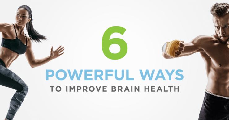 6 Powerful Ways to Improve Brain Health