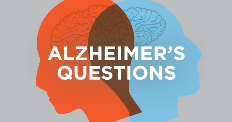 Alzheimer's Questions