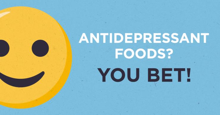 Antidepressant Foods? You Bet!