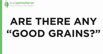 Must we be entirely grain-free?