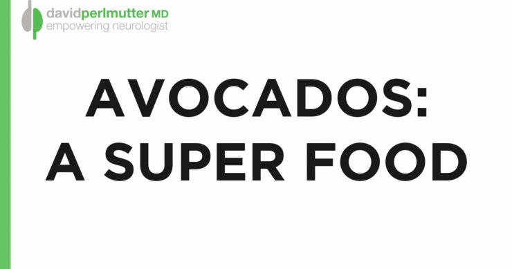 Avocados: A Superfood