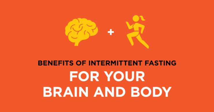 Benefits of Intermittent Fasting for Your Brain and Body