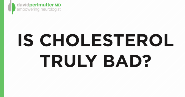 Cholesterol: Important for Brain Health