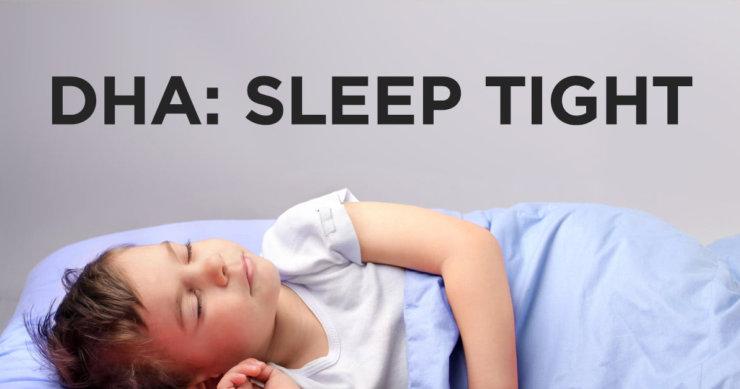 DHA Improves Sleep in Children