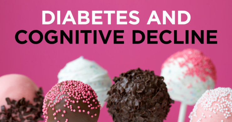 Diabetes and Risk for Cognitive Decline