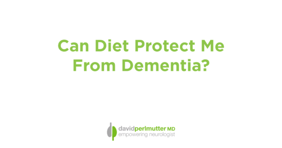 Can Diet Protect Me From Dementia?