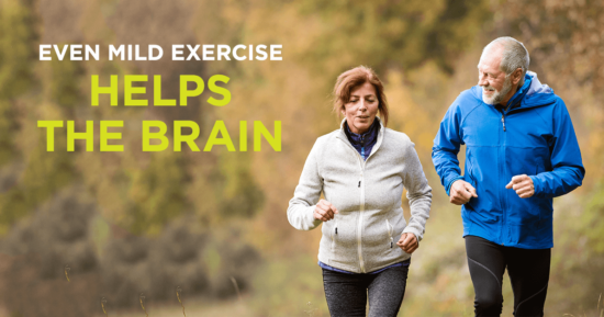 Even Mild Exercise Helps the Brain