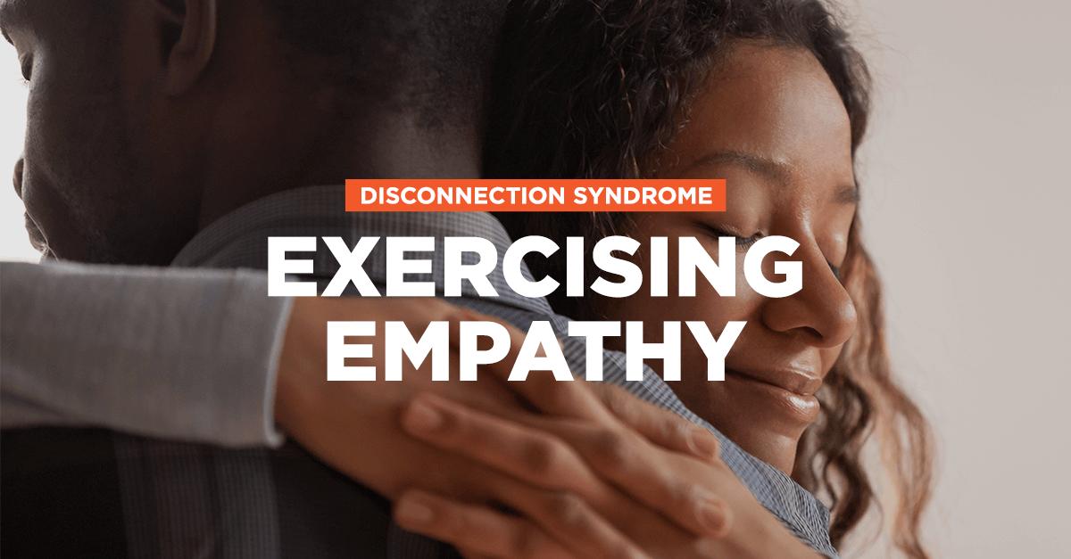 Exercising Empathy