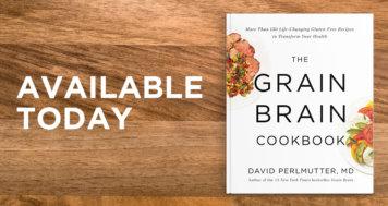Grain Brain Cookbook Launches Today