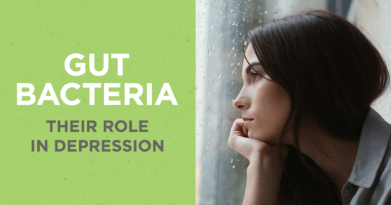 Gut Bacteria and Their Role in Depression