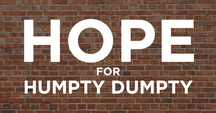 A Better Outcome for Humpty Dumpty?