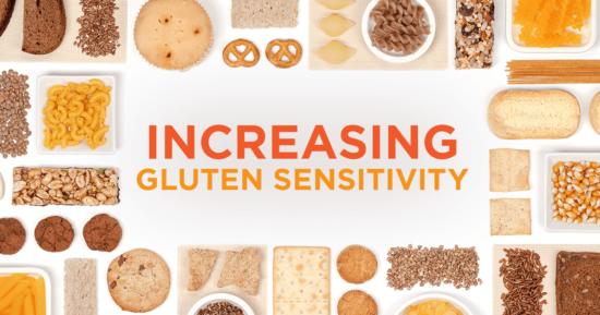 Increasing Gluten Sensitivity?