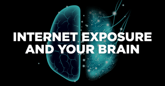 Internet Exposure and Your Brain