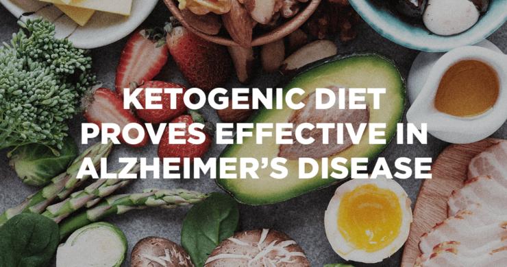 Ketogenic Diet Proves Effective in Alzheimer's Disease