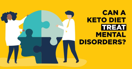 Can A Ketogenic Diet Treat Mental Disorders?