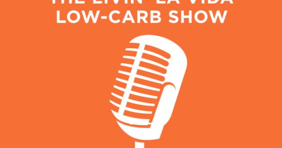 The Livin' La Vida Low-Carb Show