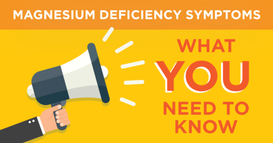 Magnesium Deficiency Symptoms – What You Need to Know