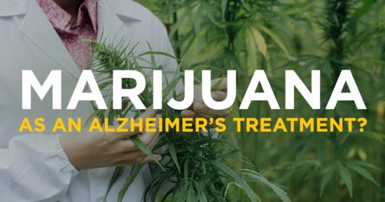 Marijuana as an Alzheimer's Treatment?