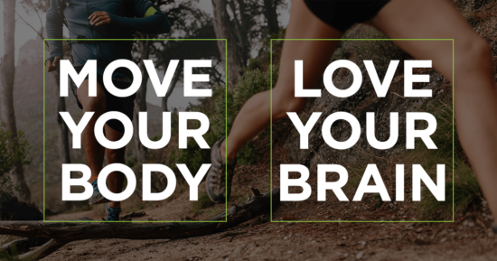 Move Your Body – Love Your Brain