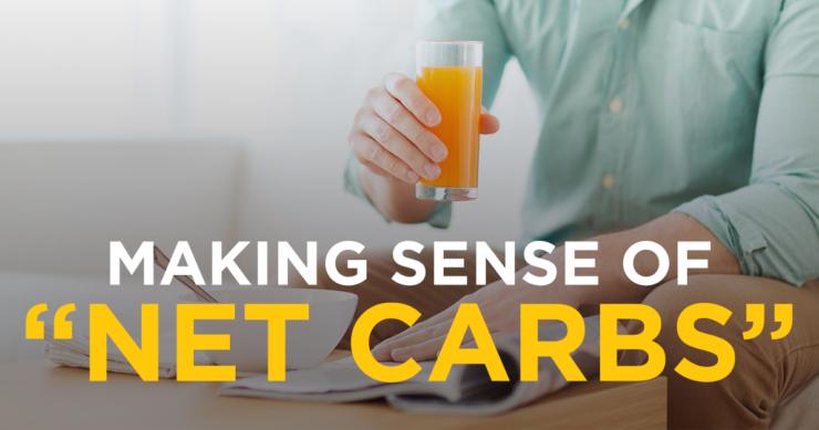 "Making Sense of ""Net Carbs"""