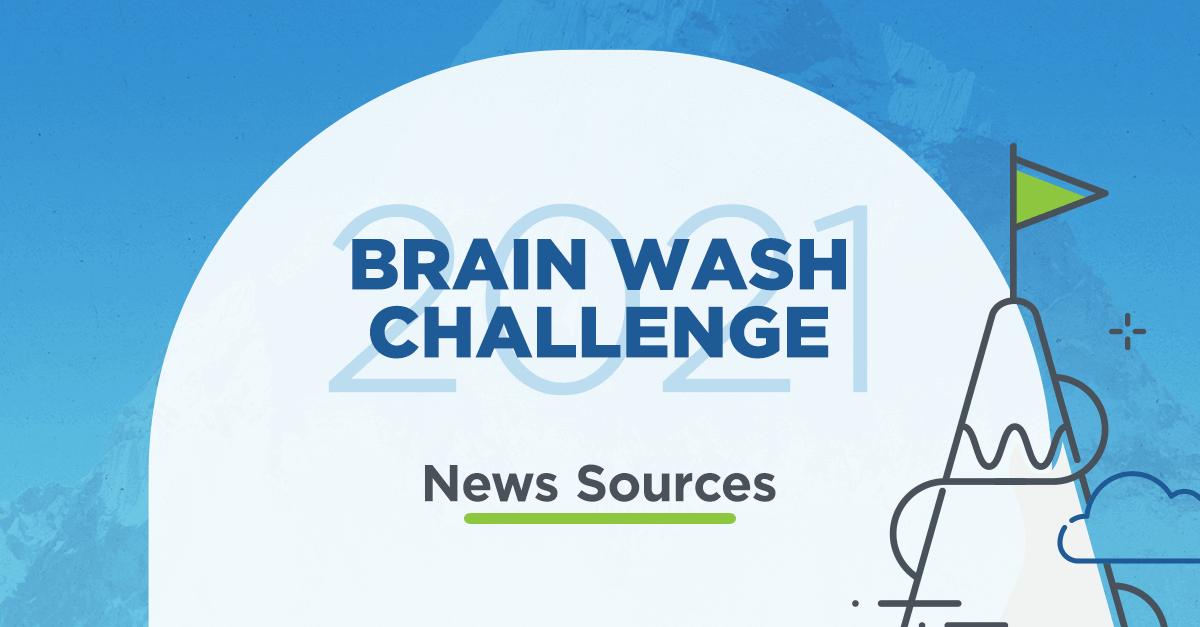 #BrainWash2021 Challenge News Sources