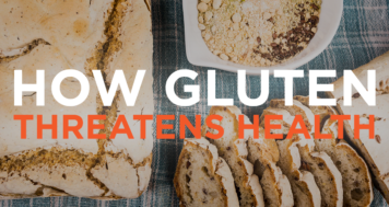 Top Researchers Reveal How Gluten Threatens Health