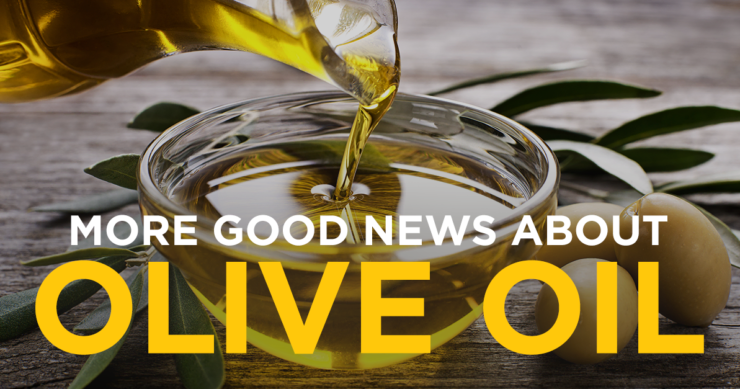 More Good News About Olive Oil