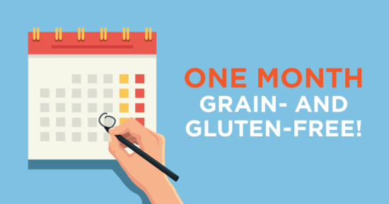 One Month Grain- and Gluten-Free!