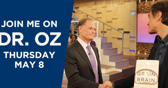 Thursday on Dr. Oz: Dr. Perlmutter Reveals How Gluten Threatens Your Brain