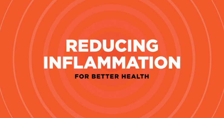 Reducing Inflammation for Better Health