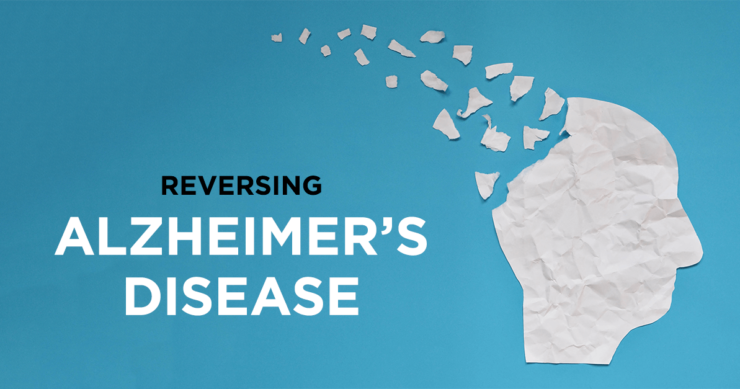 Yes – Alzheimer's Can be Reversed!