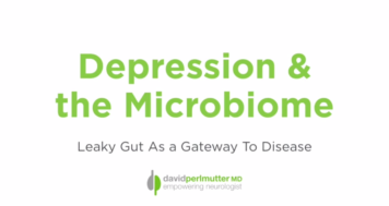 Depression, The Microbiome & Leaky Gut