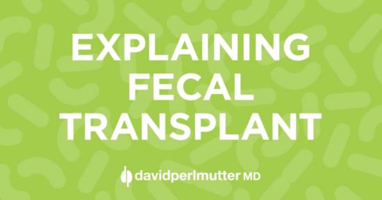 Explaining Fecal Transplant