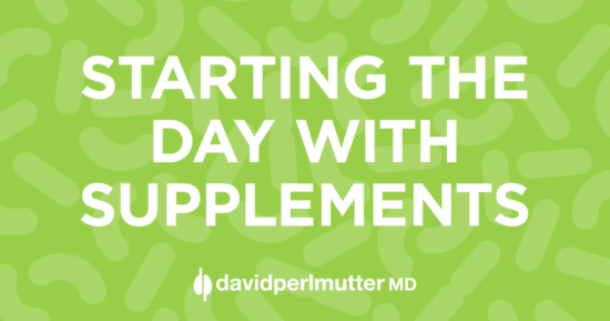 Starting the Day with Supplements