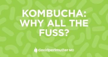 Kombucha: Why All The Fuss?