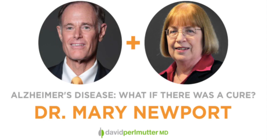 The Empowering Neurologist – David Perlmutter, MD and Dr. Mary Newport