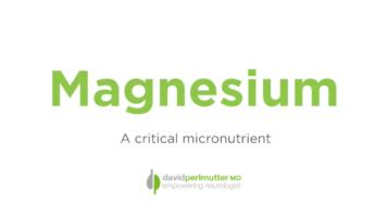 Magnesium: A Critical Micronutrient