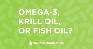 Omega-3: Krill Oil, or Fish Oil?
