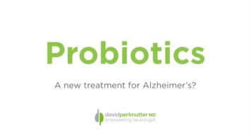 Probiotics: A New Treatment for Alzheimer's?