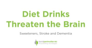 Diet Drinks Threaten the Brain
