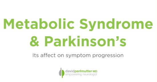 Metabolic Syndrome & Parkinson's: Affect on Symptom Progression