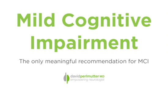 The ONLY Meaningful Treatment for Mild Cognitive Impairment