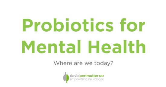 Probiotics for Mental Health