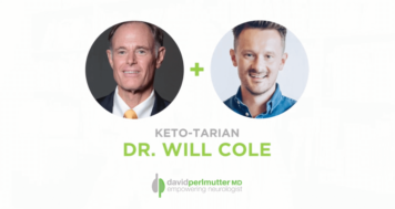 The Empowering Neurologist – David Perlmutter, MD, and Dr. Will Cole