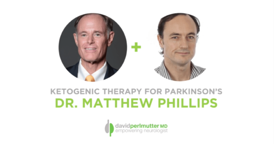 The Empowering Neurologist – David Perlmutter, MD, and Dr. Matthew Phillips
