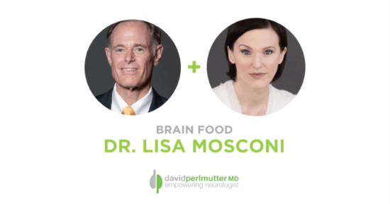 The Empowering Neurologist – David Perlmutter, MD and Dr. Lisa Mosconi