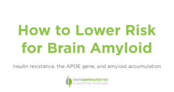 How to Lower Risk for Brain Amyloid
