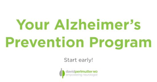 Your Alzheimer's Prevention Program – Start Today!