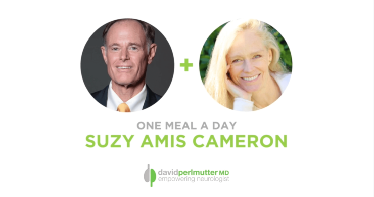 The Empowering Neurologist – David Perlmutter, MD, and Suzy Amis Cameron